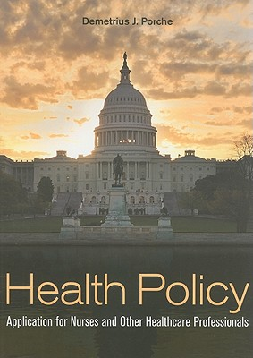 Health Policy By Porche